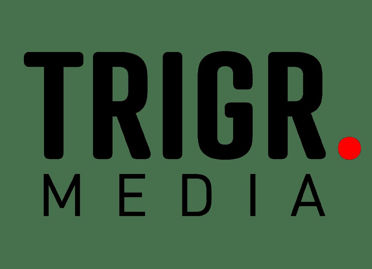 TRIGR. media -